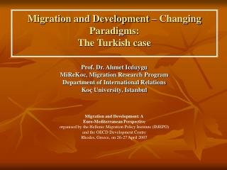 Migration and Development  – Changing Paradigms : The Turkish case