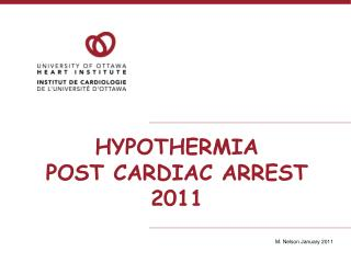 HYPOTHERMIA  POST CARDIAC ARREST 2011