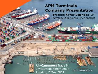 APM Terminals  Company Presentation