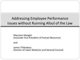 Addressing Employee Performance Issues without Running Afoul of the Law