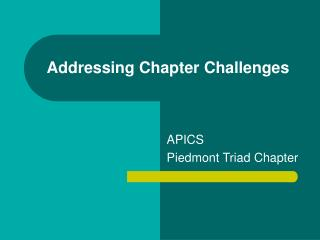 Addressing Chapter Challenges