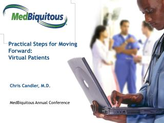 Practical Steps for Moving Forward: Virtual Patients