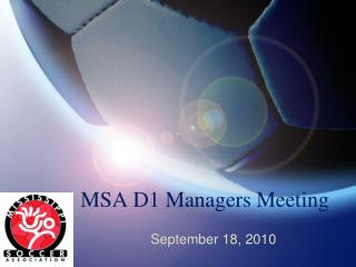 MSA D1 Managers Meeting