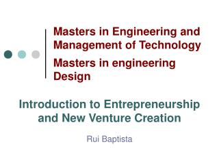 Masters in Engineering and Management of Technology Masters in engineering Design