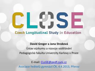David  Greger  a  Jana Straková Ústav výzkumu a rozvoje vzdělávání