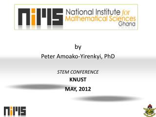 by Peter Amoako-Yirenkyi, PhD STEM  CONFERENCE KNUST MAY , 2012