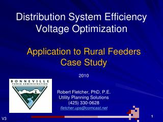 Distribution System Efficiency Voltage Optimization