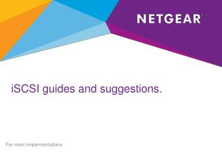 iSCSI guides and suggestions.