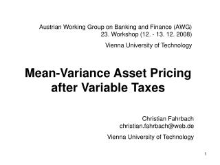 Austrian Working Group on Banking and Finance (AWG)  23. Workshop (12. - 13. 12. 2008)