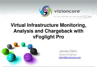 Virtual Infrastructure Monitoring, Analysis and Chargeback with vFoglight Pro