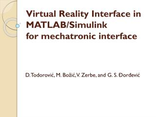 Virtual Reality Interface in MATLAB/Simulink  for  mechatronic interface