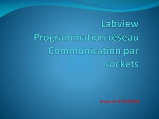 Labview Programmation  réseau  C ommunication par sockets