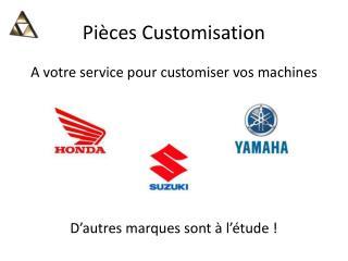 Pièces Customisation
