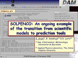 SOLPENCO: An ongoing example of the transition from scientific models to prediction tools