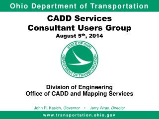 CADD Services Consultant Users Group August 5 th , 2014