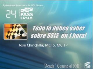 Todo lo debes saber sobre SSIS   en  1 hora!