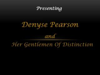 Her Gentlemen Of Distinction