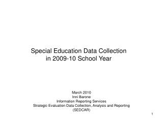 Special Education Data Collection in 2009-10 School Year