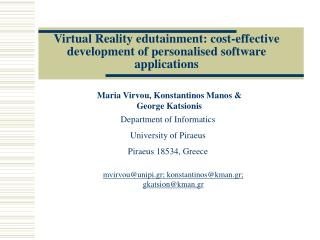 Virtual Reality edutainment: cost-effective development of personalised software applications