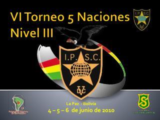 VI  Torneo  5  Naciones Nivel  III