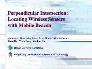 Perpendicular Intersection: Locating Wireless Sensors with Mobile Beacon