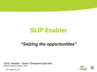 SLIP Enabler