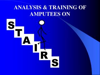 ANALYSIS & TRAINING OF AMPUTEES ON