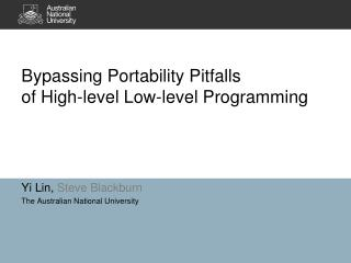 Bypassing Portability Pitfalls of  High-level Low-level  Programming