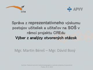 Mgr. Martin Béreš – Mgr. Dávid Bosý