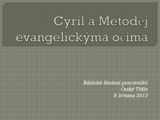 Cyril a Metoděj evangelickýma očima