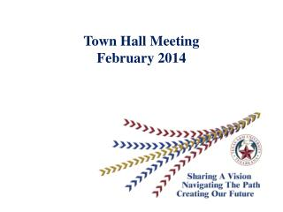 Town Hall Meeting February 2014