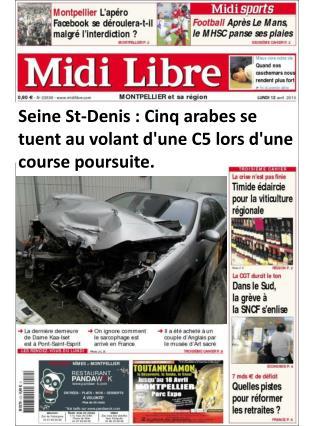 Seine St-Denis : Cinq arabes se tuent au volant d'une C5 lors d'une course poursuite.
