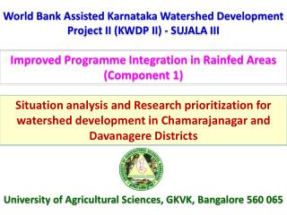 World Bank Assisted Karnataka Watershed Development Project II (KWDP II) - SUJALA III
