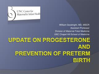 Update on Progesterone  and  prevention of preterm Birth