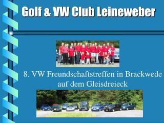 Golf & VW Club Leineweber