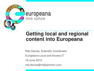 Getting local and regional content into Europeana
