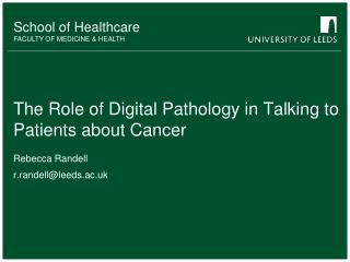 The Role of Digital Pathology in Talking to Patients about Cancer