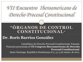 VII Encuentro  Iberoamericano de Derecho Procesal Constitucional