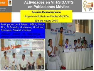 Actividades en VIH/SIDA/ITS en Poblaciones Móviles