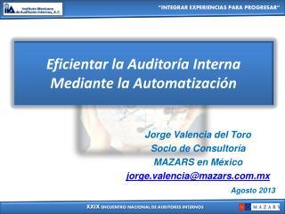 Eficientar la Auditoría Interna Mediante la Automatización