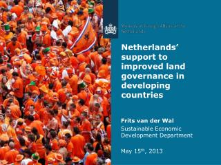 Netherlands� support to improved land governance in developing countries