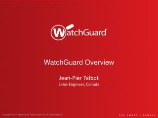 WatchGuard Overview