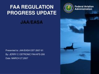 FAA REGULATION PROGRESS UPDATE