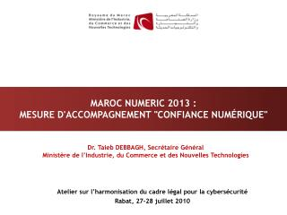 Maroc numeric 2013 : Mesure daccompagnement confiance num rique