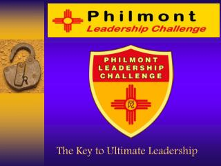 The Key to Ultimate Leadership