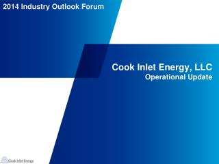 Cook Inlet Energy, LLC Operational Update