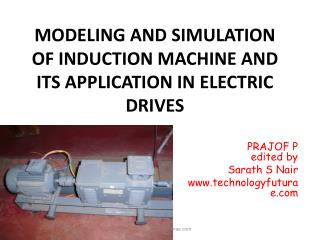 MODELING AND SIMULATION OF INDUCTION MACHINE AND ITS APPLICATION IN ELECTRIC DRIVES