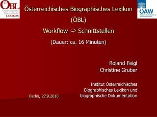 Österreichisches Biographisches Lexikon (ÖBL) Workflow    Schnittstellen (Dauer: ca. 16 Minuten)