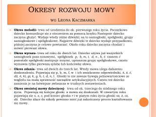 Okresy rozwoju mowy wg Leona Kaczmarka