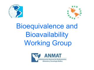 Bioequivalence and Bioavailability   Working Group
